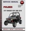 Thumbnail Polaris ATV Ranger RZR 2009 2010 Factory Service Repair Manual Download Pdf