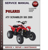 Thumbnail Polaris ATV Scrambler 500 2009 Factory Service Repair Manual Download Pdf