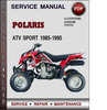 Thumbnail Polaris ATV Sport 1985-1995 Factory Service Repair Manual Download Pdf