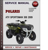 Thumbnail Polaris ATV Sportsman 300 2009 Factory Service Repair Manual Download Pdf