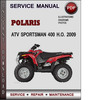 Thumbnail Polaris ATV Sportsman 400 H.O. 2009 Factory Service Repair Manual Download Pdf