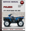 Thumbnail Polaris ATV Sportsman 400 2005 Factory Service Repair Manual Download Pdf