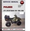 Thumbnail Polaris ATV Sportsman 500 1996-1998 Factory Service Repair Manual Download Pdf