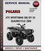 Thumbnail Polaris ATV Sportsman 500 EFI X2 Quadricycle 2009 Factory Service Repair Manual Download Pdf