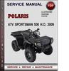 Thumbnail Polaris ATV Sportsman 500 H.O. 2009 Factory Service Repair Manual Download Pdf