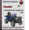 Thumbnail Polaris ATV Sportsman 500 Touring EFI 2008 Factory Service Repair Manual Download Pdf