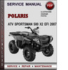 Thumbnail Polaris ATV Sportsman 500 X2 EFI 2007 Factory Service Repair Manual Download Pdf