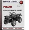 Thumbnail Polaris ATV Sportsman 700 2005 EFI Factory Service Repair Manual Download Pdf