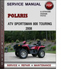 Thumbnail Polaris ATV Sportsman 800 Touring 2008 Factory Service Repair Manual Download Pdf