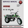 Thumbnail Suzuki RV 125 1972-1985 Factory Service Repair Manual Download Pdf
