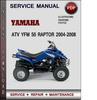 Thumbnail Yamaha ATV YFM 50 Raptor 2004-2008 Factory Service Repair Manual Download Pdf