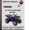 Thumbnail Yamaha ATV YFM 350 Wolverine 1987-2006 Factory Service Repair Manual Download Pdf