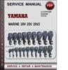 Thumbnail Yamaha Marine 20V 25V 25V2 Factory Service Repair Manual Download Pdf