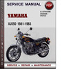 Thumbnail Yamaha XJ550 1981-1983 Factory Service Repair Manual Download PDF