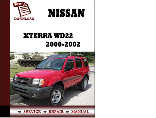 Service Repair Manual Nissan Xterra Wd22 2000 2001 2002