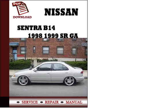 Pay for Nissan Sentra B14 1998 1999 SR GA Service Manual Repair Manual pdf Download