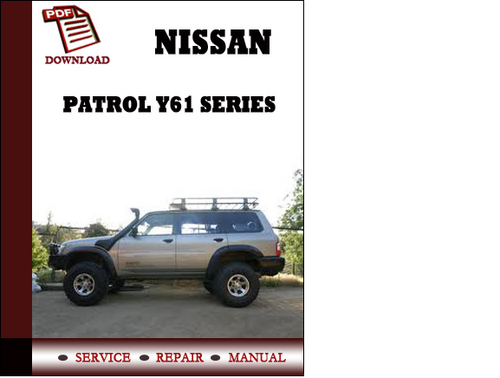 NISSAN PATROL SAFARI GQ Y60 Workshop Manual Best Manuals