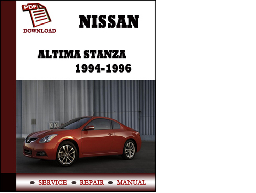 Pay for Nissan Altima Stanza 1994 1995 1996 Service Manual Repair Manual pdf Download