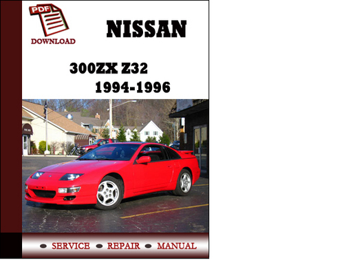 nissan 300zx z32 1994 1995 1996 service manual repair. Black Bedroom Furniture Sets. Home Design Ideas