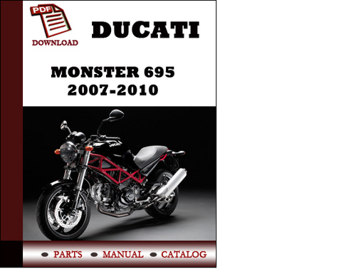 ducati monster 695 parts manual catalogue 2007 2008 2009. Black Bedroom Furniture Sets. Home Design Ideas