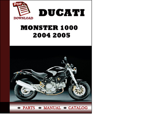 Pay for Ducati Monster 1000 parts manual (catalogue) 2004 2005 Pdf Download ( English,German,Italian,Spanish,French)