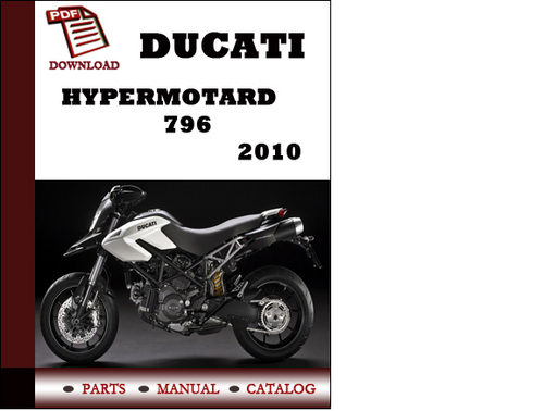 Ducati Hypermotard 796 Parts Manual  Catalogue  2010 Pdf Download