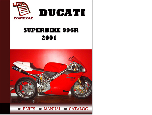 Pay for Ducati Superbike 996 S Biposto parts manual (catalogue) 2001 Pdf Download ( English,German,Italian,Spanish,French)