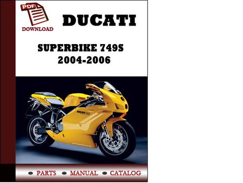 ducati superbike 749s parts manual catalogue 2004 2005. Black Bedroom Furniture Sets. Home Design Ideas