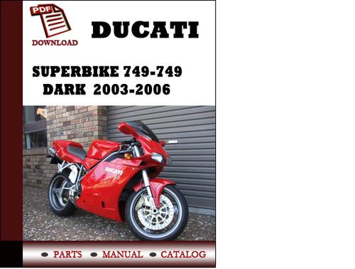 ducati superbike 749 749dark parts manual catalogue 2003. Black Bedroom Furniture Sets. Home Design Ideas