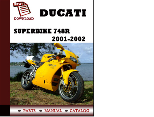 Pay for Ducati Superbike 748R parts manual (catalogue) 2001 2002 Pdf Download ( English,German,Italian,Spanish,French)