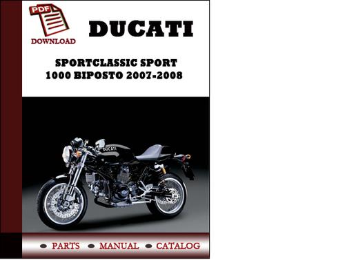 ducati sportclassic sport 1000 biposto parts manual. Black Bedroom Furniture Sets. Home Design Ideas