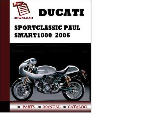ducati sportclassic paul smart1000 parts manual catalogue. Black Bedroom Furniture Sets. Home Design Ideas