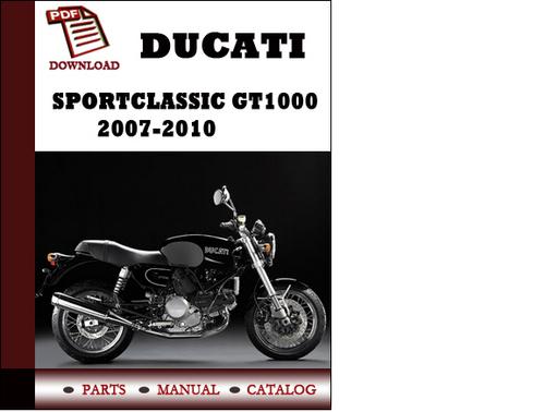 ducati sportclassic gt1000 parts manual catalogue 2007. Black Bedroom Furniture Sets. Home Design Ideas