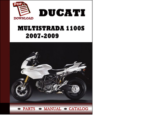 Pay for Ducati Multistrada 1100S parts manual (catalogue) 2007 2008 2009 Pdf Download ( English,German,Italian,Spanish,French)