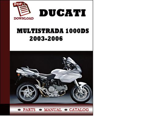ducati multistrada 1000ds parts manual catalogue 2003 2004 2005 2 rh tradebit com ducati multistrada 1000 ds manual ducati multistrada 1000 ds maintenance manual