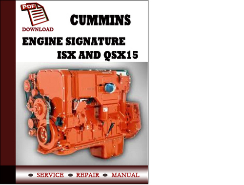 Free repair manual mei 2017 cummins engine signature isx and qsx15 workshop service repair manual fandeluxe Choice Image