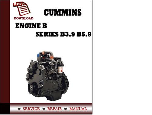 cummins engines b3 9 b5 9 series service repair workshop. Black Bedroom Furniture Sets. Home Design Ideas