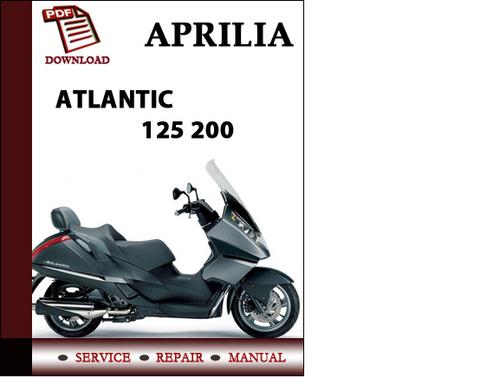 aprilia atlantic 125 200 workshop service repair manual. Black Bedroom Furniture Sets. Home Design Ideas