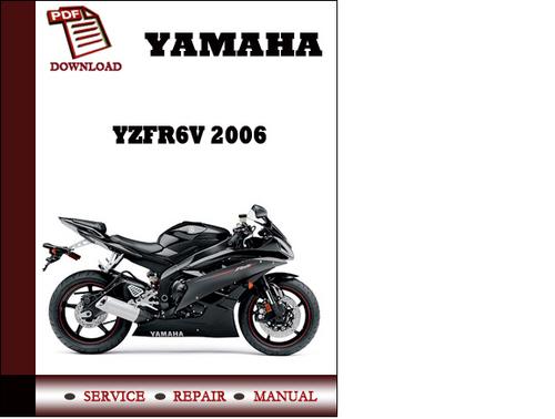 yamaha yzfr6v 2006 workshop service repair manual pdf. Black Bedroom Furniture Sets. Home Design Ideas