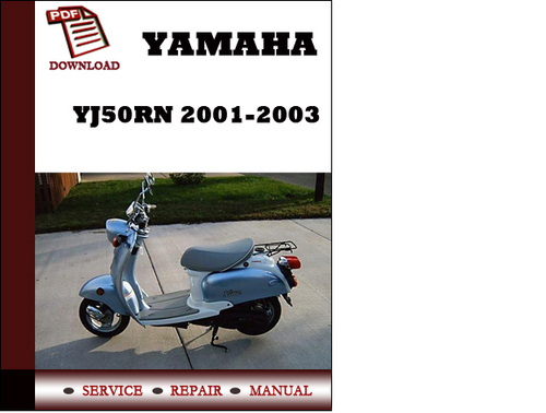 ... for Yamaha YJ50RN 2001 2002 2003 Service manual Repair Manual Download