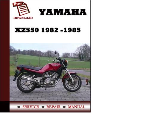 yamaha xz550 1982 1983 1984 1985 workshop service repair manual pdf rh tradebit com 1982 Yamaha Vision 550 CC Yamaha Virago 500