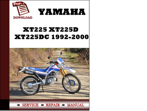 yamaha xt225 xt225d xt225dc 1992 2000 workshop service repair manua rh tradebit com yamaha xt225 service manual free download yamaha xt225 repair manual