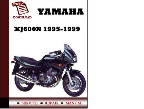 yamaha xj600n 1995 1996 1997 1998 1999 workshop service. Black Bedroom Furniture Sets. Home Design Ideas