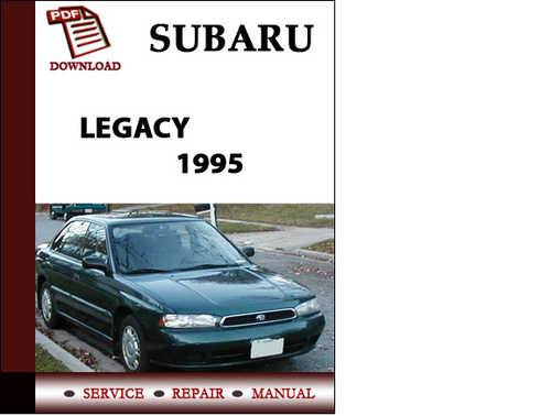 subaru legacy 1995 workshop service repair manual pdf download do rh tradebit com 2006 subaru legacy gt service manual 2006 subaru legacy service manual