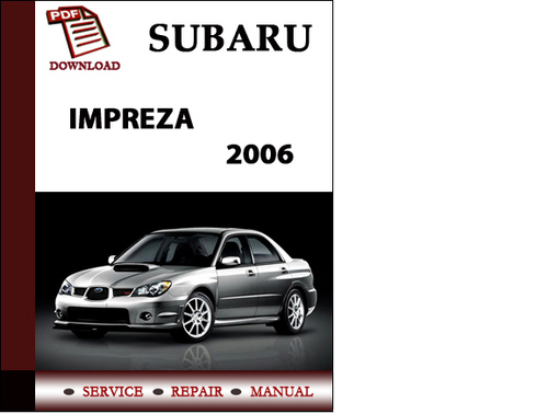 2006 Subaru Impreza - Owner s Manual (365 pages)