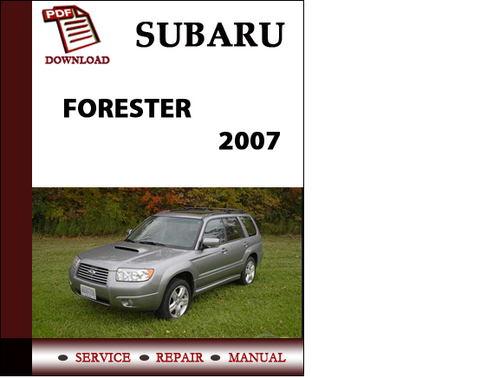 subaru forester 2007 workshop service repair manual pdf download rh tradebit com subaru forester owner's manual subaru forester repair manual free download
