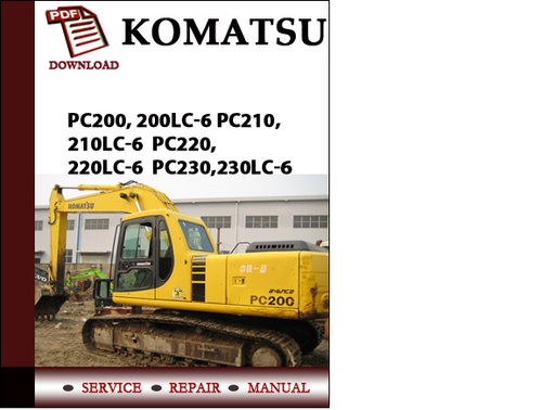 Pay for Komatsu PC200, 200LC-6 PC210,210LC-6  PC220,220LC-6  PC230,230LC-6 Workshop Service Repair Manual Pdf Download