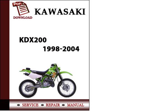 kawasaki kdx200 1998 2004 workshop service repair manual pdf downlo rh tradebit com 2000 KDX 220 Specs Kawasaki KDX220 1997-2005 Kawasaki KDX250