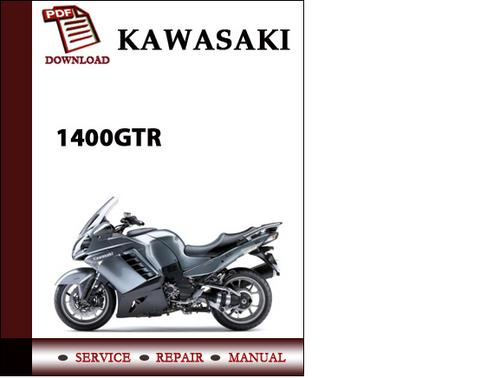 Pay for Kawasaki 1400GTR , Concours 14 Workshop Service Repair Manual Pdf Download