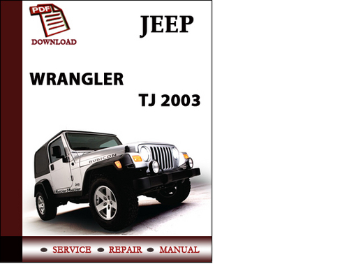 Jeep Wrangler Tj 2003 Workshop Service Repair Manual Pdf
